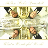 Melton Tuba Quartett - What a wonderfull world